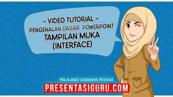 Pengenalan Interface / Tampilan PowerPoint