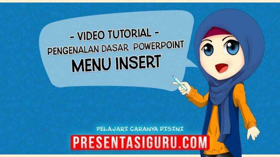 Pengenalan Menu Insert PowerPoint
