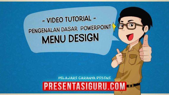 Pengenalan Menu Desain PowerPoint