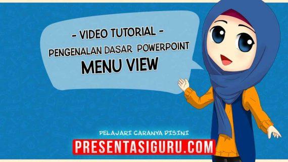 Pengenalan Menu View PowerPoint
