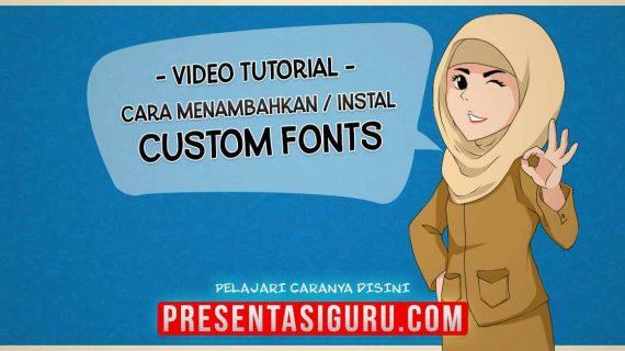Menambahkan Custom Font Pada PowerPoint