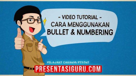 Menambahkan Bullet Dan Numbering
