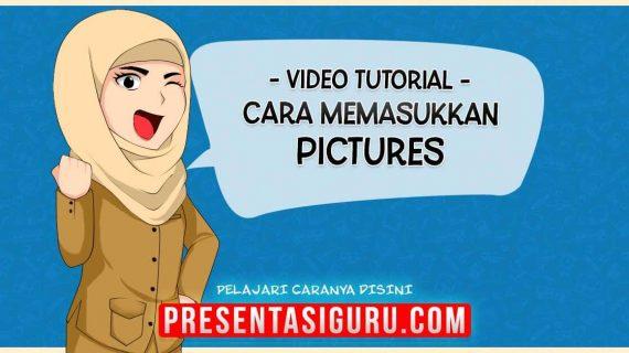 Memasukkan Gambar / Picture Ke Dalam PowerPoint
