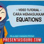 Cara Memasukkan Equation Dalam PowerPoint