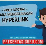 Cara Menggunakan Hyperlink Dalam PowerPoint