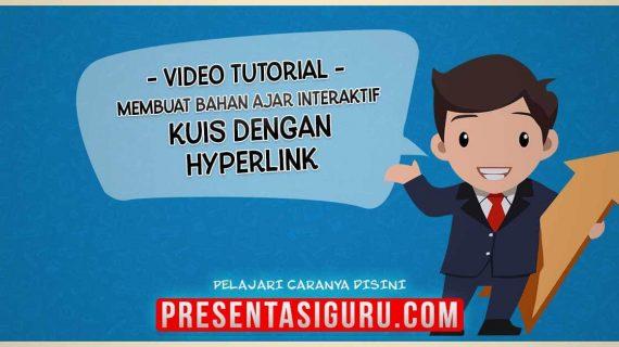 Cara Membuat Kuis Pembelajaran Dengan Hyperlink Dalam PowerPoint