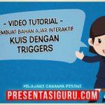 Cara Membuat Kuis Pembelajaran Dengan Trigger Dalam PowerPoint