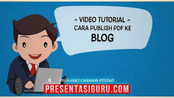 Publish PDF PowerPoint Ke Dalam Blog
