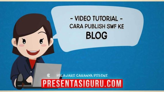 Publish SWF PowerPoint Ke Dalam Blog