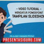 Mengenal dan Mengatur Tampilan SlideShow Dalam PowerPoint