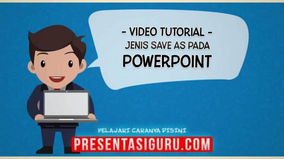 Jenis Save As File Pada PowerPoint