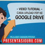 Cara Upload File PDF PowerPoint ke Penyimpanan Google Drive
