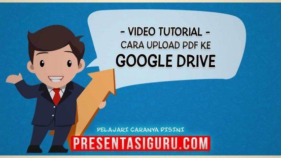 Cara Upload File PDF PowerPoint ke Penyimpanan Google Drive