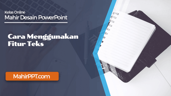 Cara Menggunakan Fitur Teks Pada PowerPoint