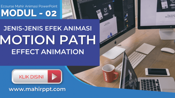 Jenis Animasi Motion Path Effect Pada Powerpoint