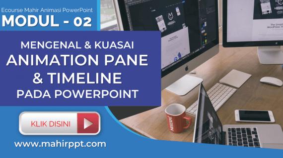 Animation Pane & Timeline Animasi Pada Powerpoint
