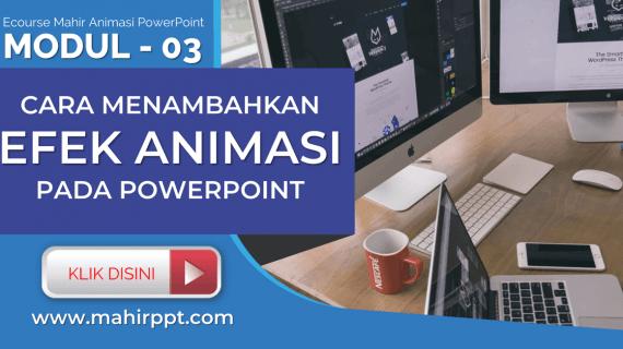 Menambahkan Efek Animasi Pada Powerpoint