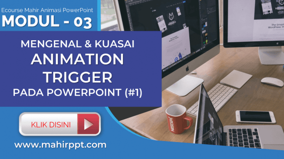 Animation Trigger Pada Powerpoint